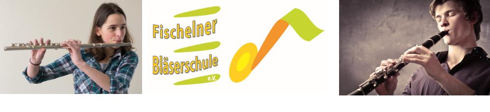 Fischelner Bläserschule e.V.